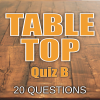 Table Top Quiz B